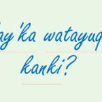 クスコ・ケチュア語での挨拶の仕方とその文法の解説!④ 年齢を聞く表現と答え方。覚えてクスコ旅行の際に、ケチュア語で会話してみよう!